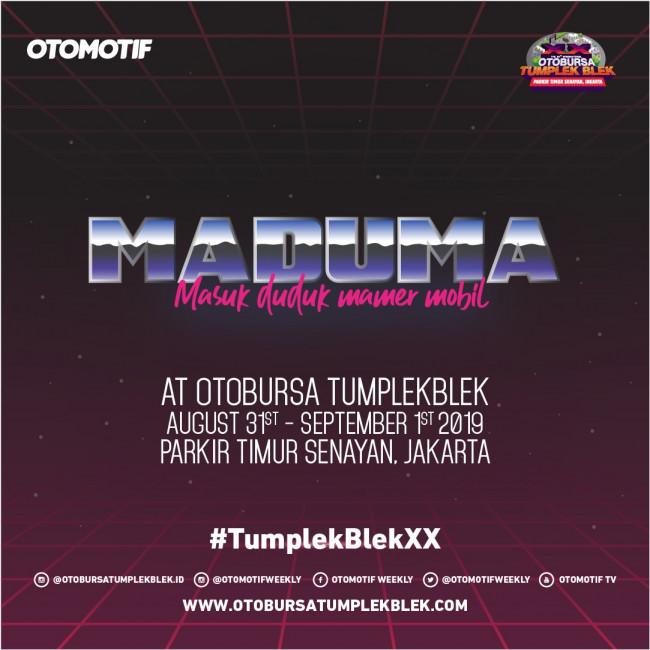 MADUMA at OTOBURSA Tumplek Blek 2019