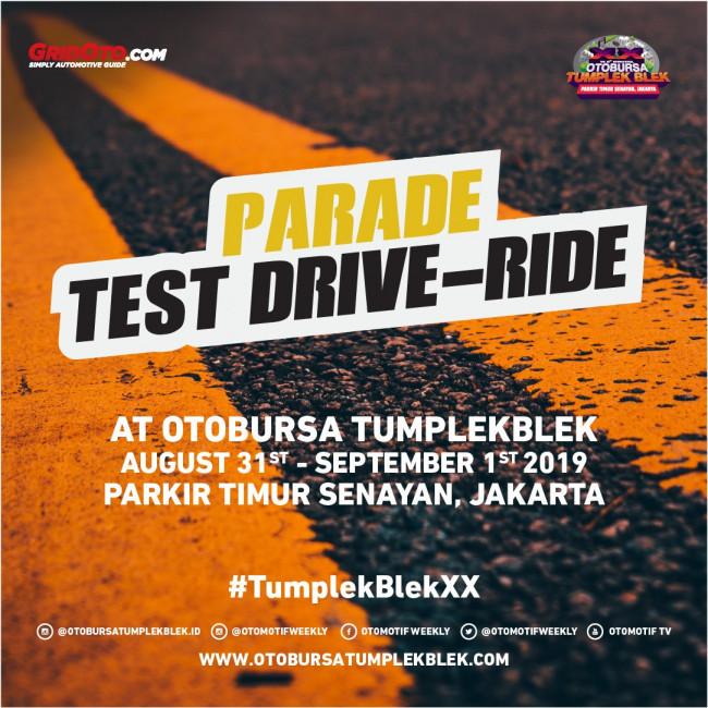 Mampir Ke Parade Test Drive - Ride OTOBURSA Tumplek Blek 2019.